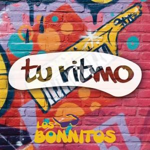 """ADELANTO EXCLUSIVO!!! LOS BONITOS Presentan """"Tu Ritmo"""""""