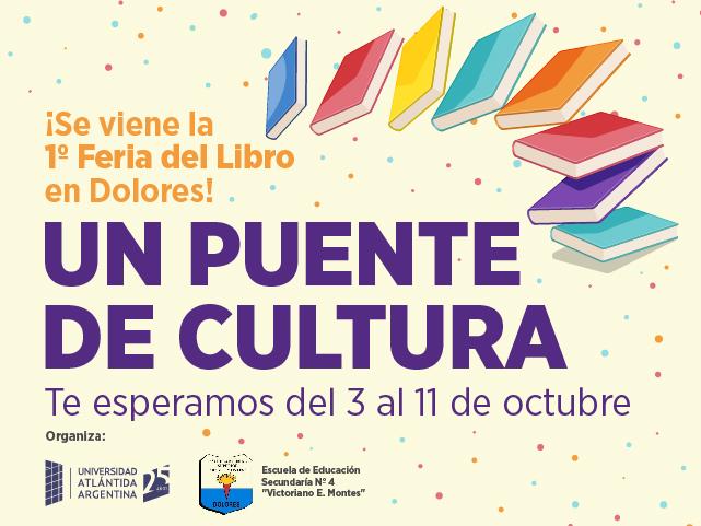 """Se realizará en Dolores la 1º Feria del Libro """"Un puente de Cultura"""""""