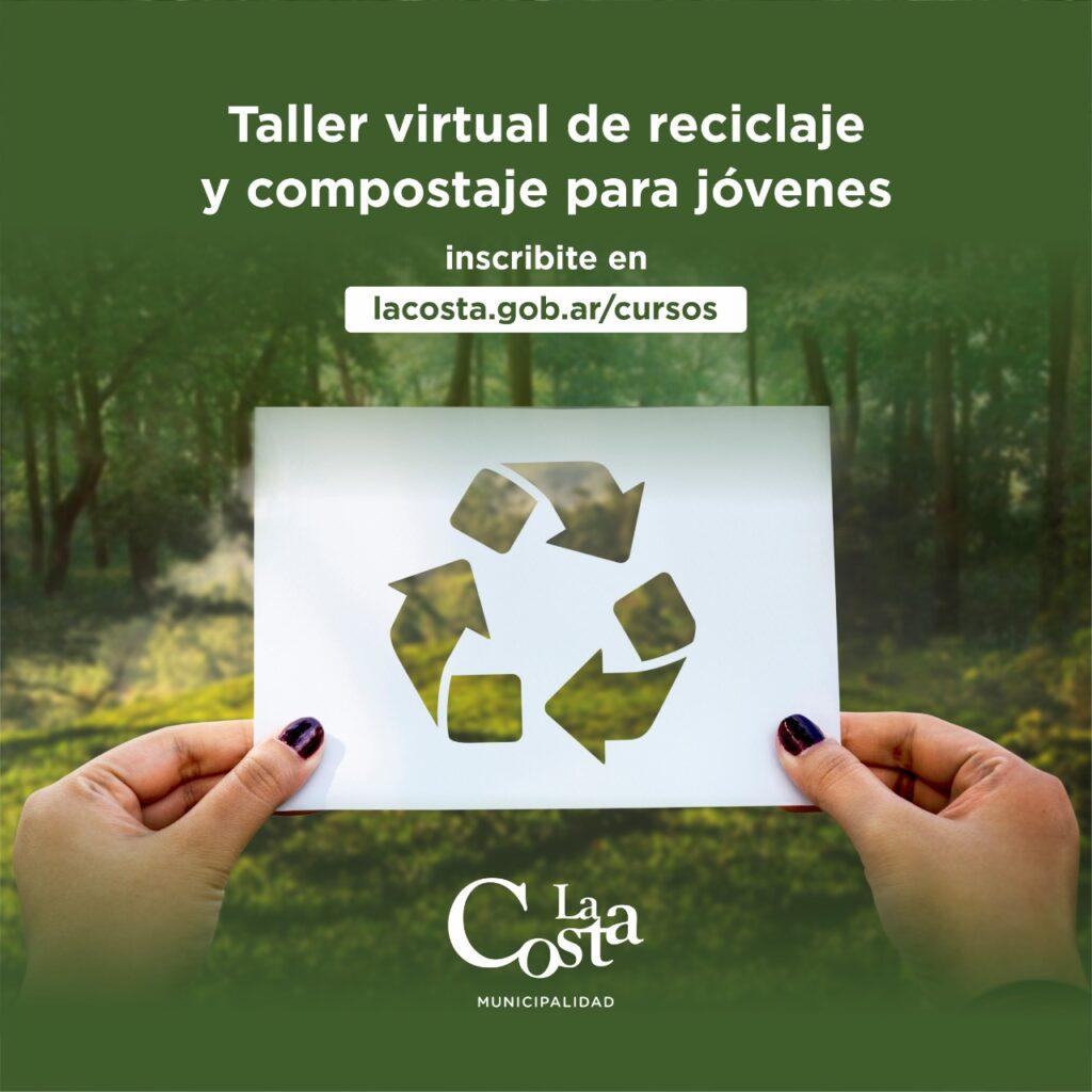 Se realizará de forma virtual un Taller de Reciclaje y Compostaje para estudiantes secundarios